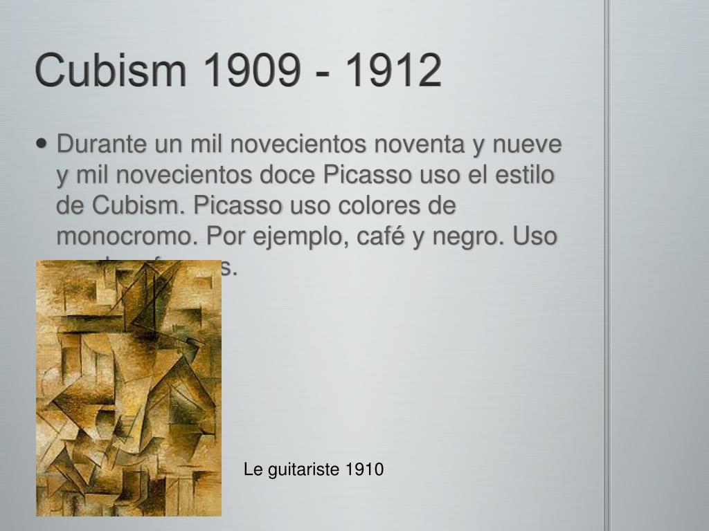 Cubism 1909 - 1912