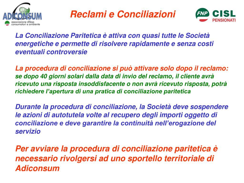 Reclami e Conciliazioni