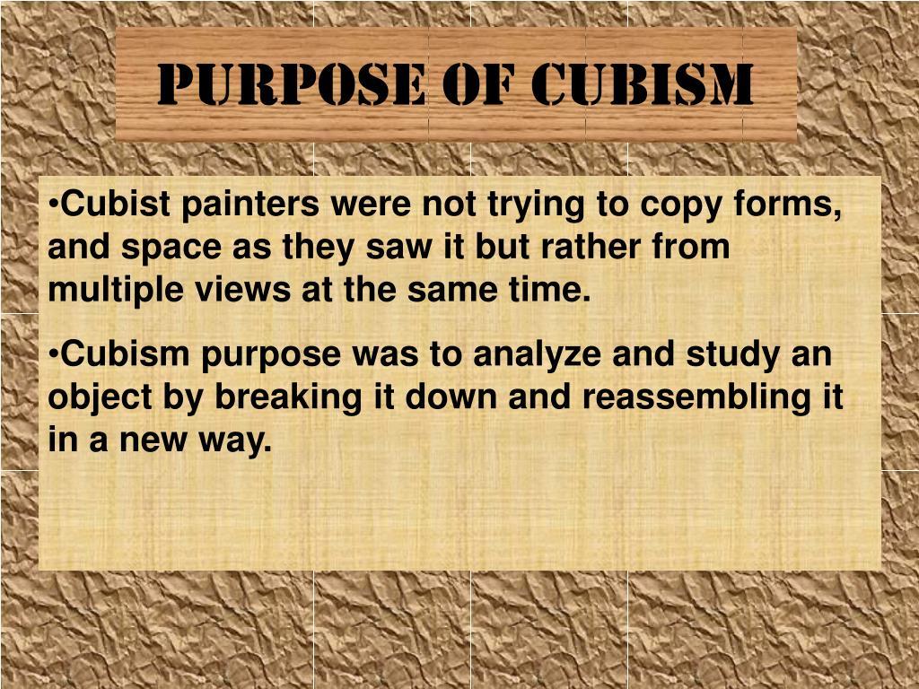 PURPOSE of Cubism