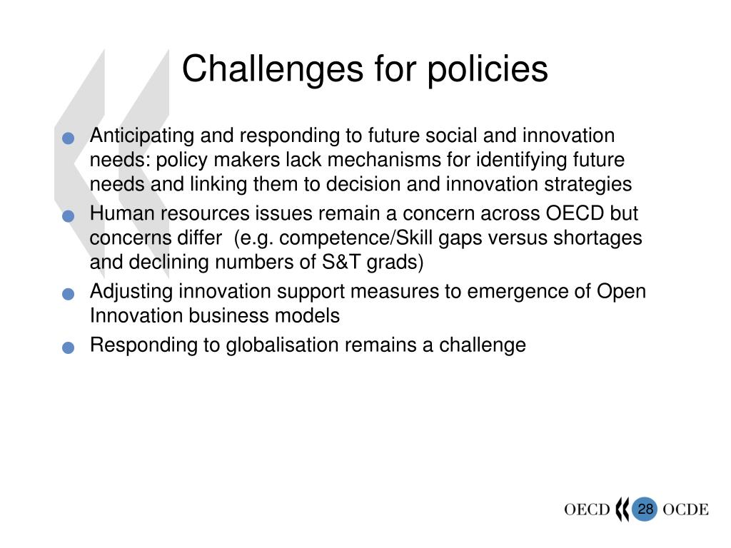 Challenges for policies