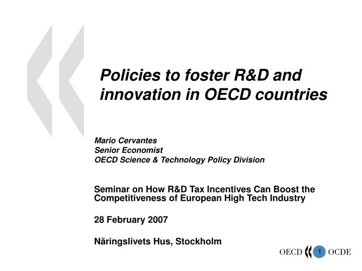 Policies to foster r d and innovation in oecd countries
