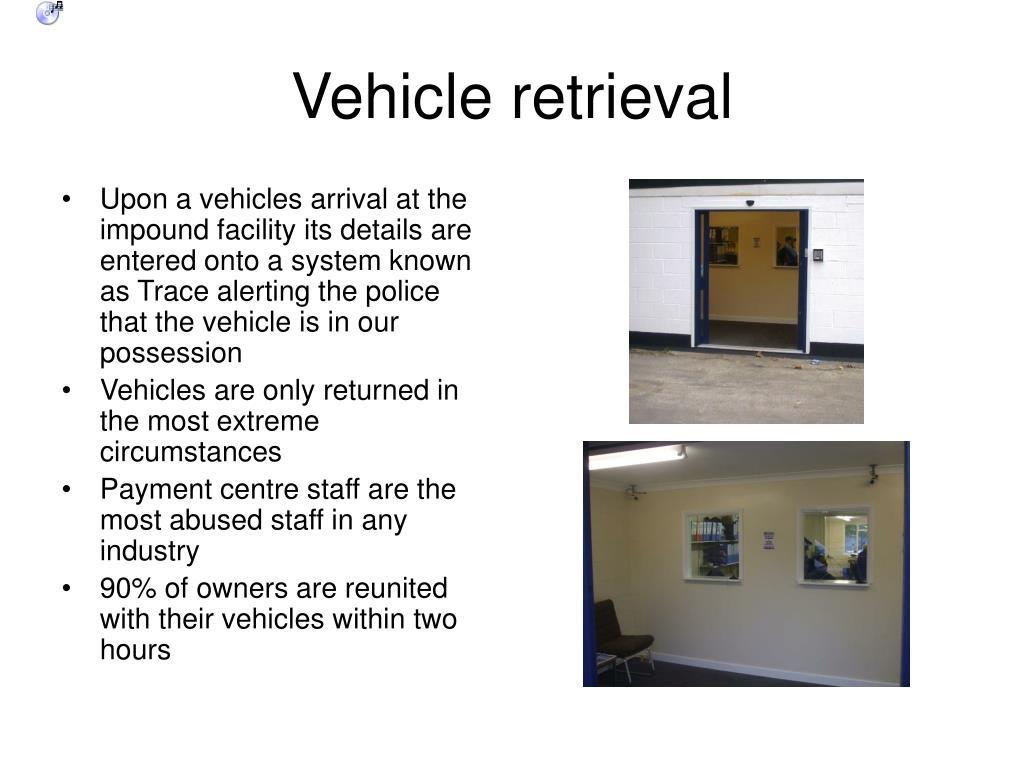 Vehicle retrieval