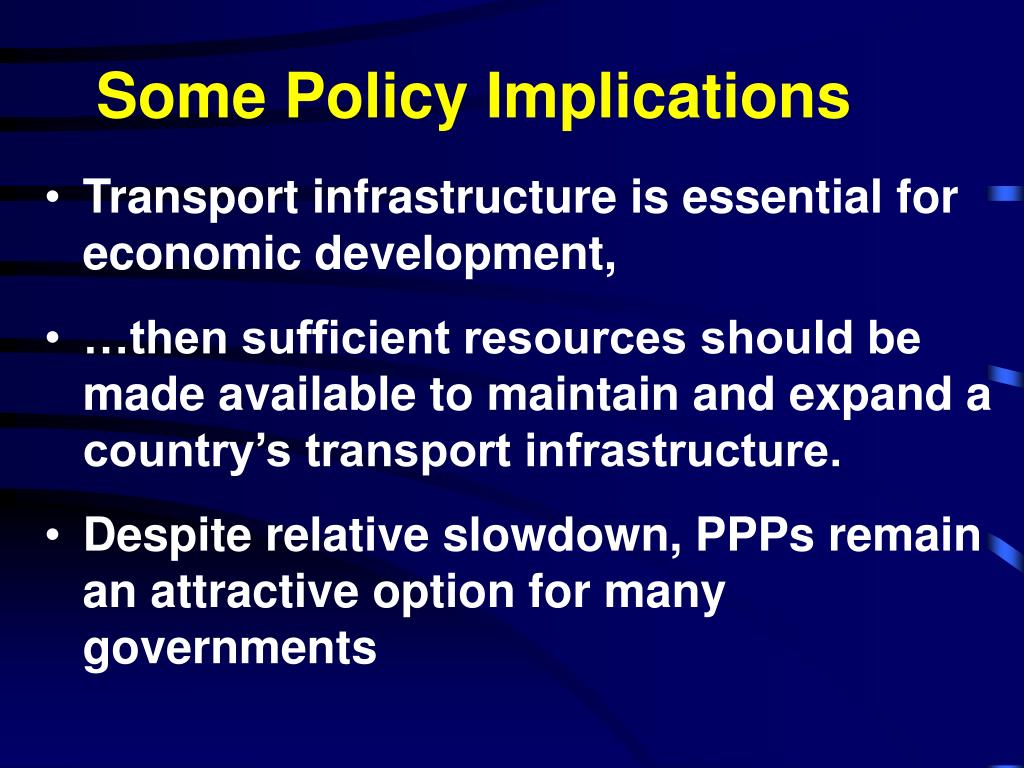 Some Policy Implications