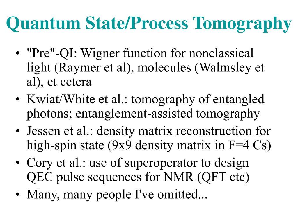 """""""Pre""""-QI: Wigner function for nonclassical light (Raymer et al), molecules (Walmsley et al), et cetera"""