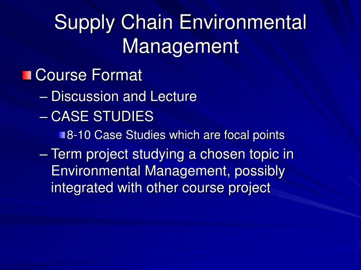 Supply Chain Environmental Management
