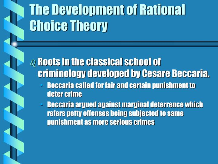 The development of rational choice theory