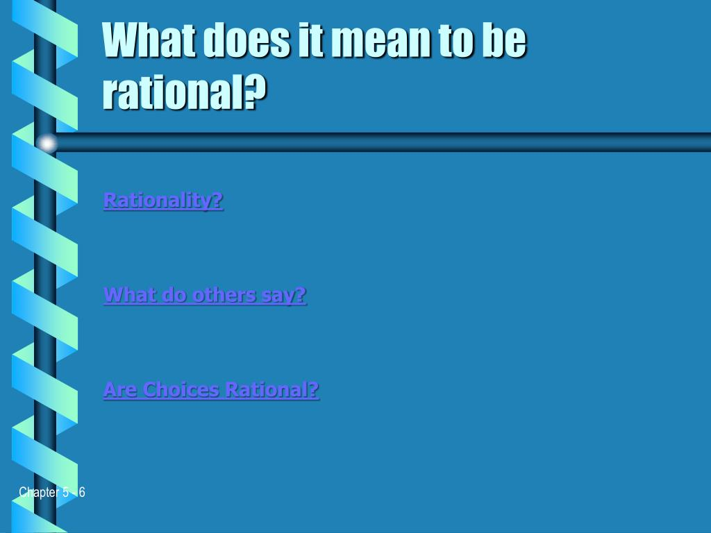 What does it mean to be rational?