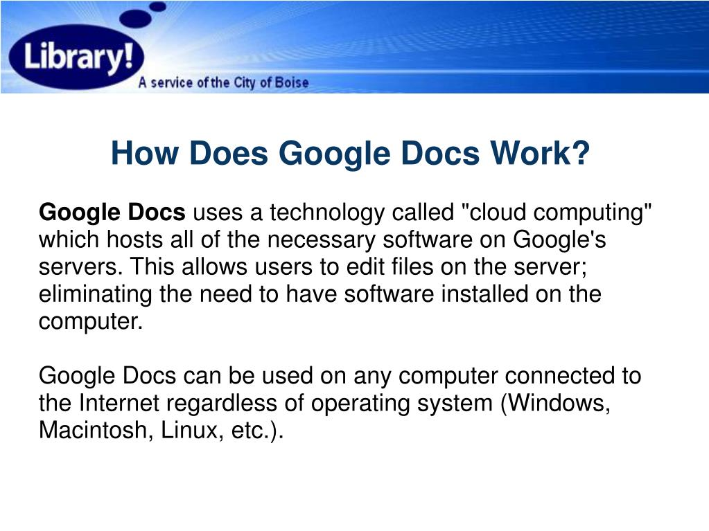 How Does Google Docs Work?