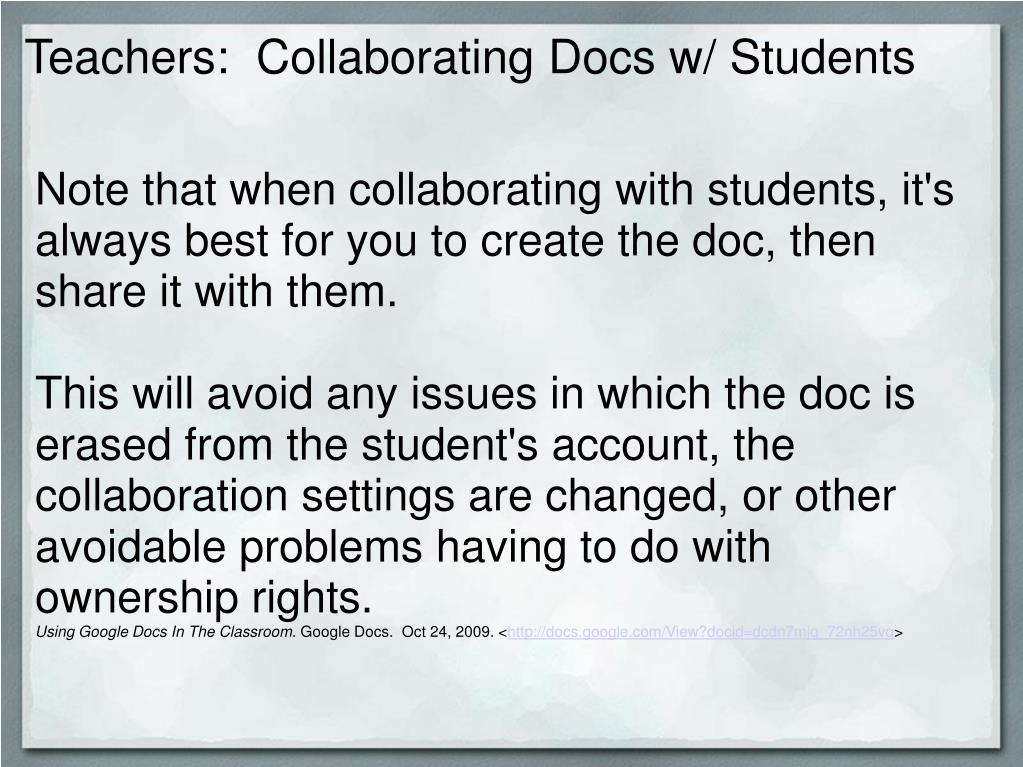 Teachers:  Collaborating Docs w/ Students