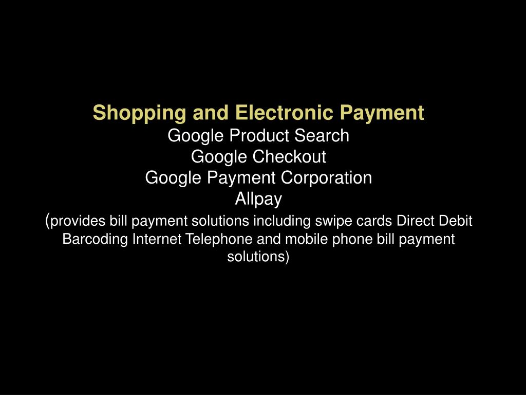 Shopping and Electronic Payment