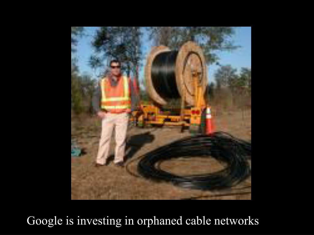 Google is investing in orphaned cable networks