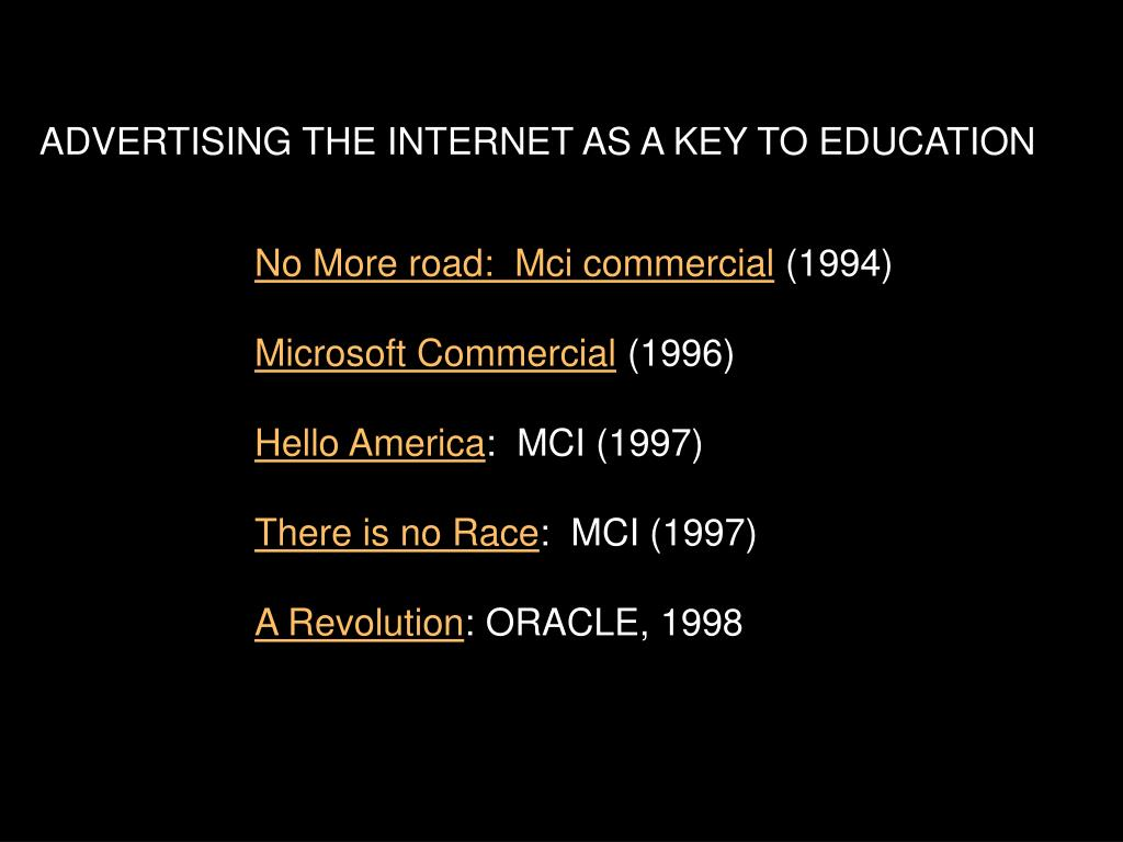 ADVERTISING THE INTERNET AS A KEY TO EDUCATION