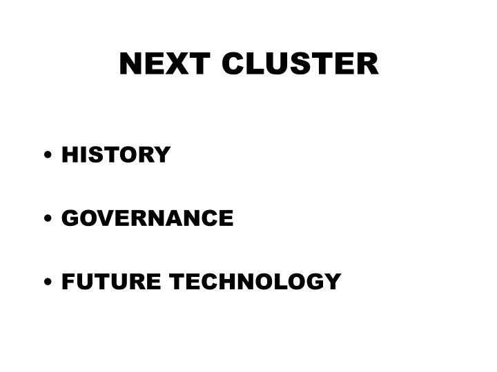 Next cluster