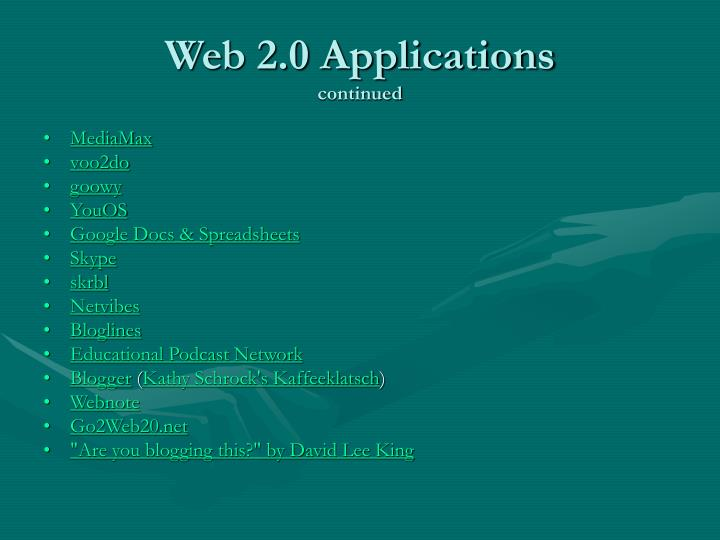 Web 2 0 applications continued
