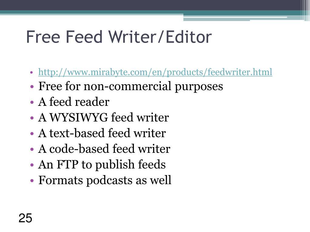 Free Feed Writer/Editor
