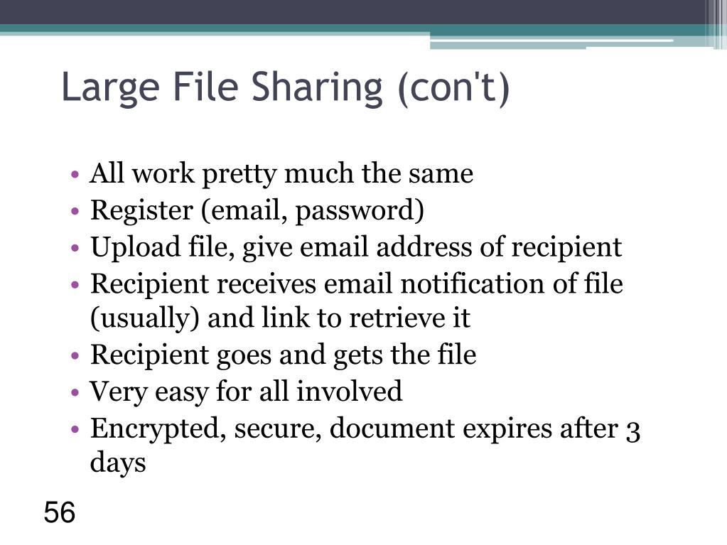 Large File Sharing (con't)