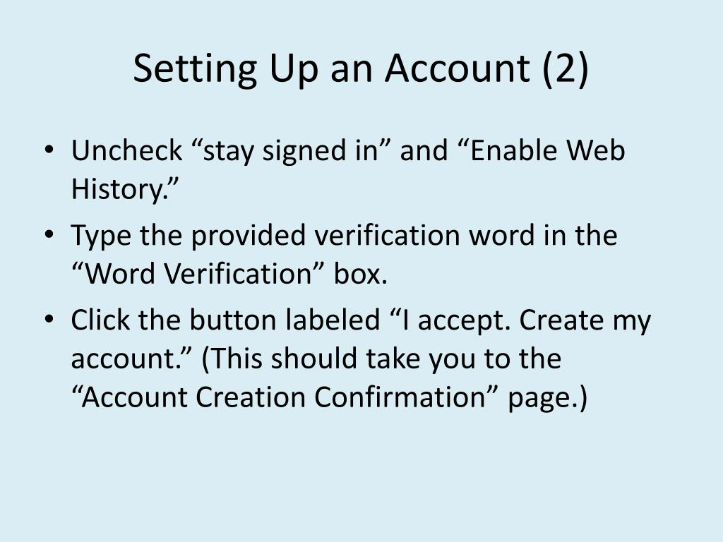 Setting Up an Account (2)
