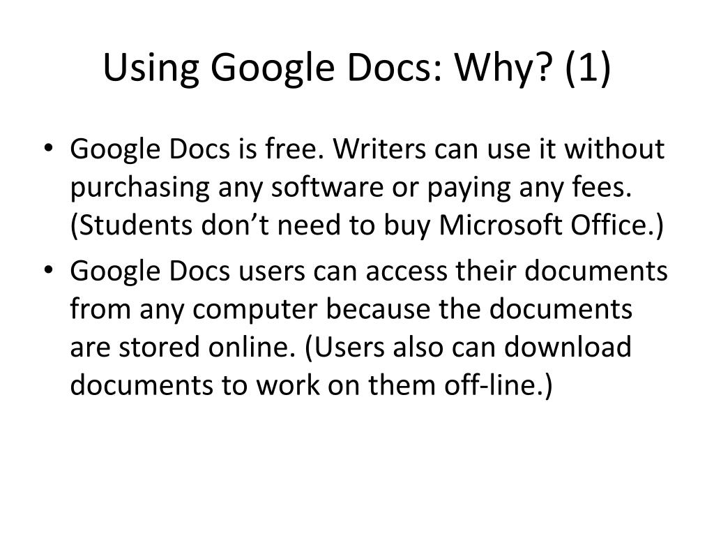 Using Google Docs: Why? (1)