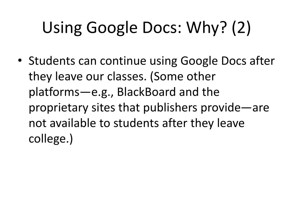 Using Google Docs: Why? (2)
