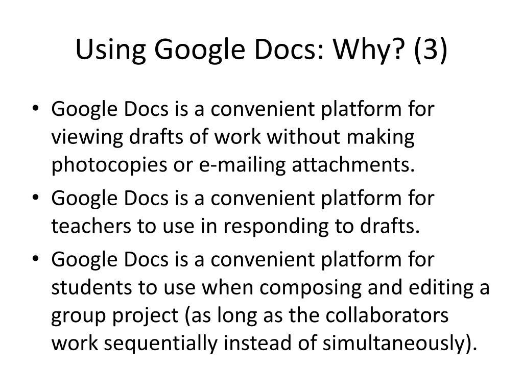 Using Google Docs: Why? (3)