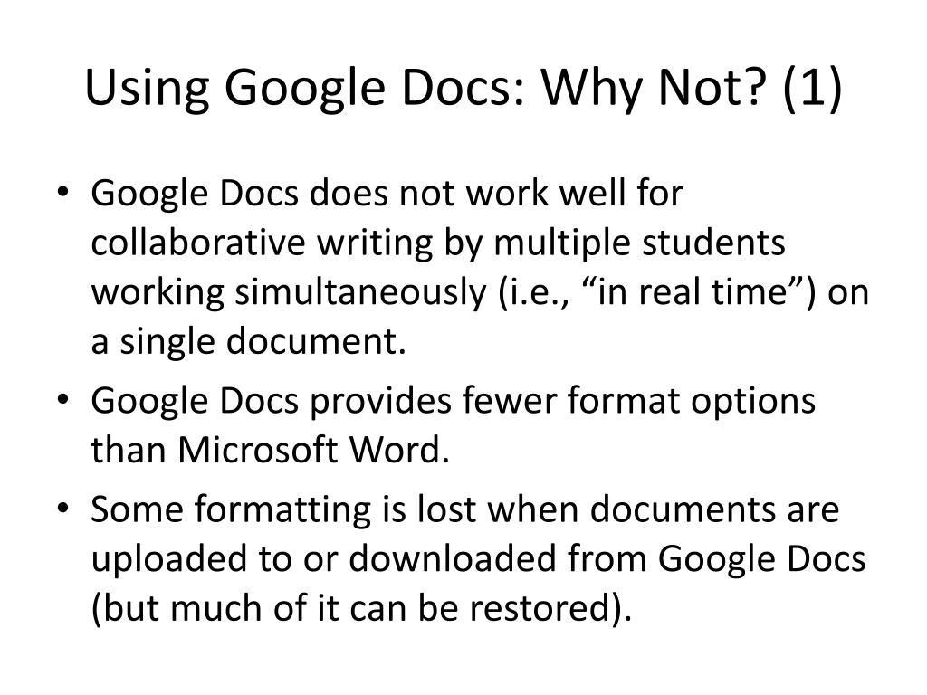 Using Google Docs: Why Not? (1)