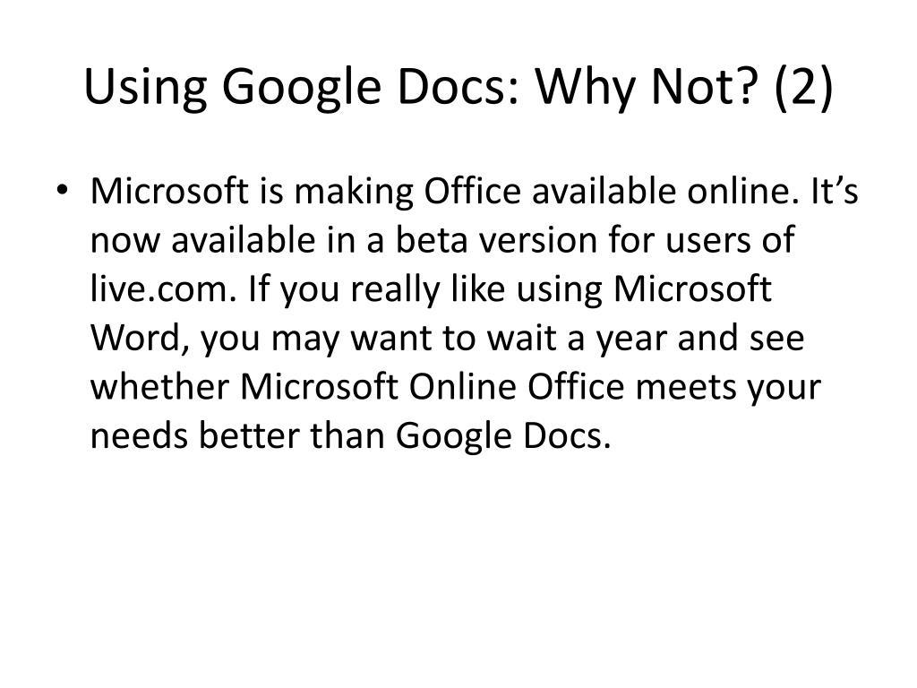 Using Google Docs: Why Not? (2)