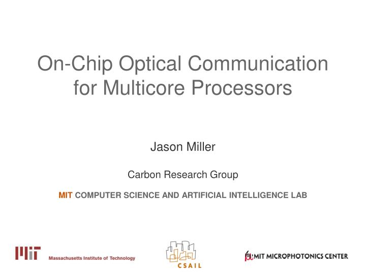 On chip optical communication for multicore processors