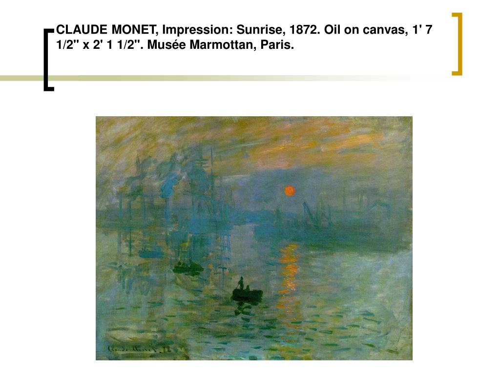 "CLAUDE MONET, Impression: Sunrise, 1872. Oil on canvas, 1' 7 1/2"" x 2' 1 1/2"". Musée Marmottan, Paris."