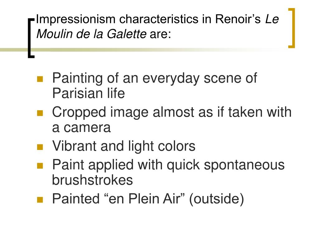Impressionism characteristics in Renoir's