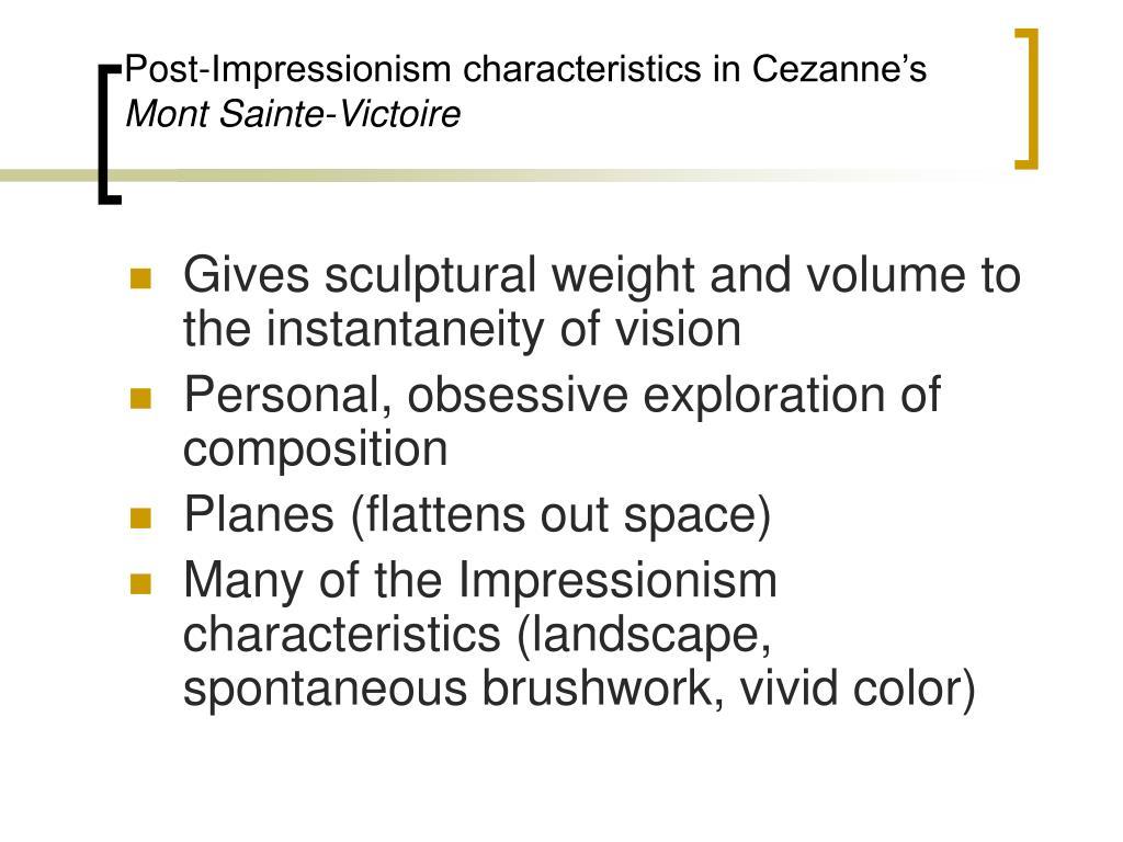 Post-Impressionism characteristics in Cezanne's