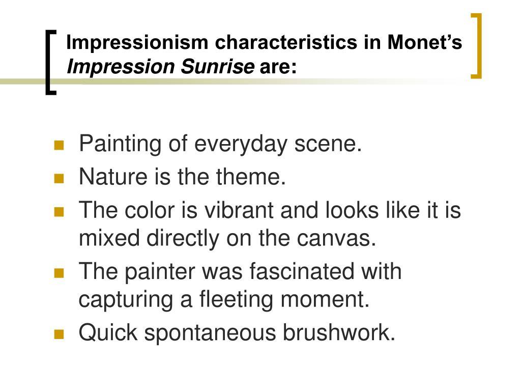 Impressionism characteristics in Monet's