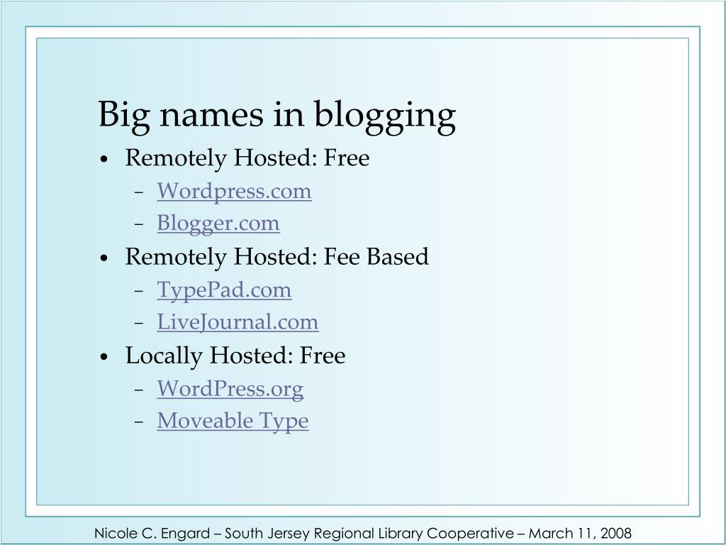 Big names in blogging