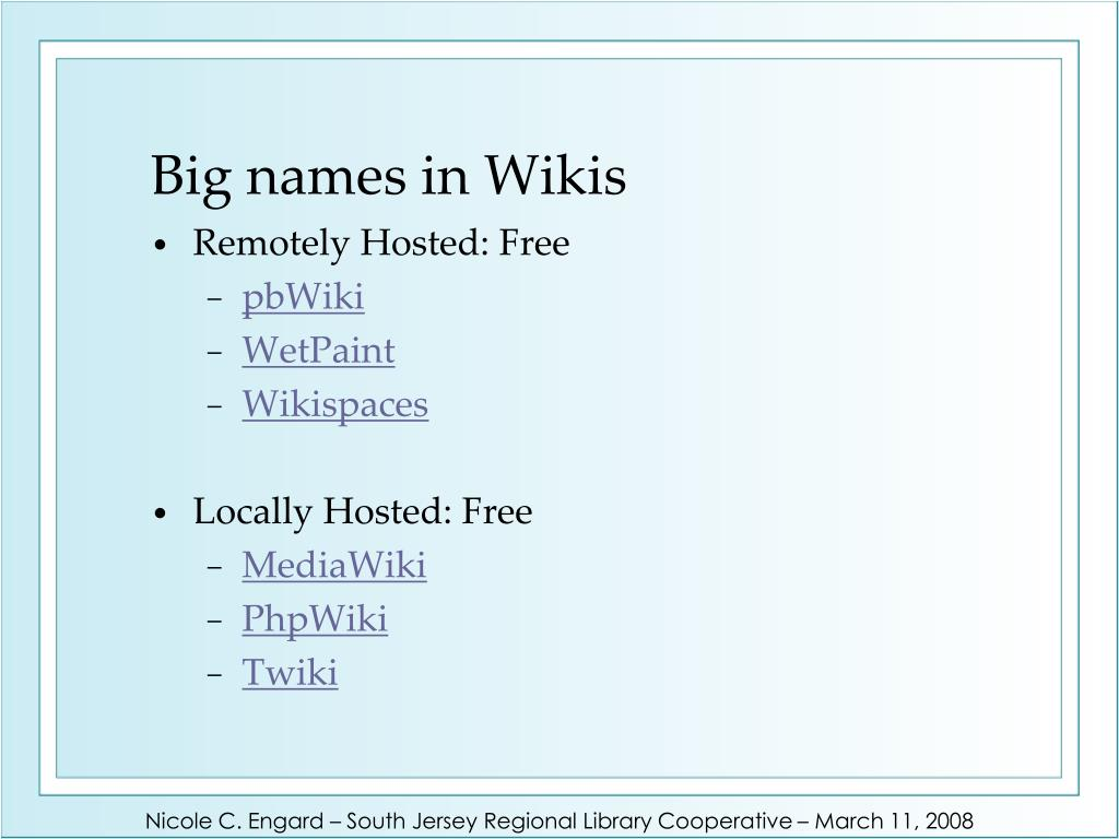 Big names in Wikis