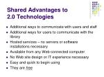 shared advantages to 2 0 technologies