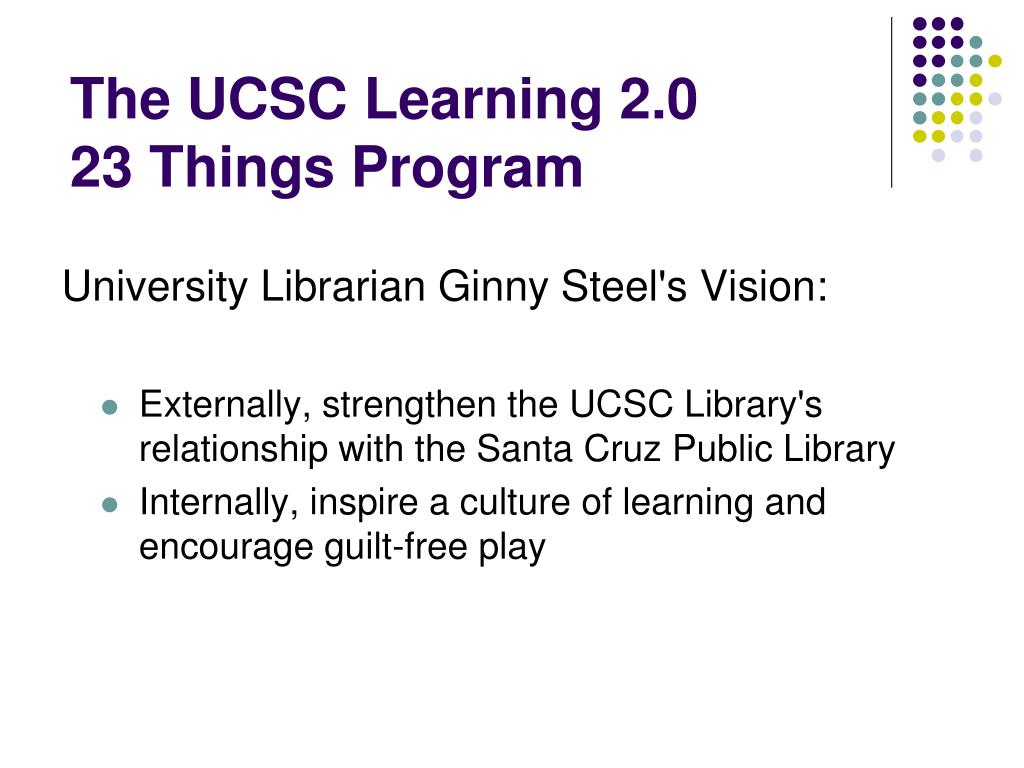 The UCSC Learning 2.0