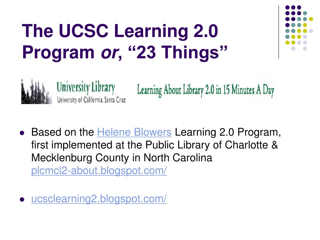 The UCSC Learning 2.0 Program