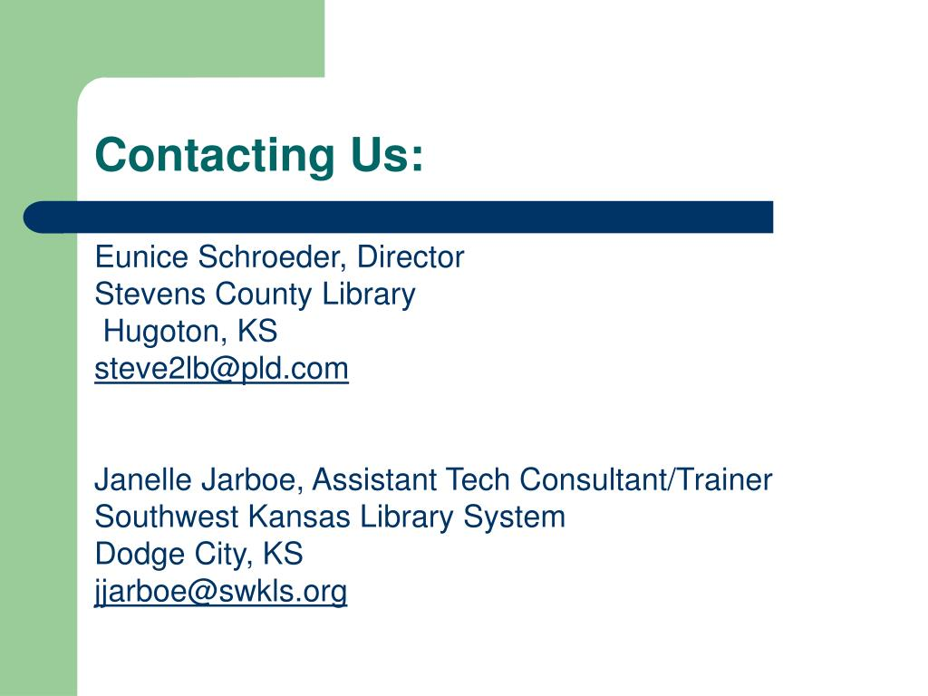 Contacting Us: