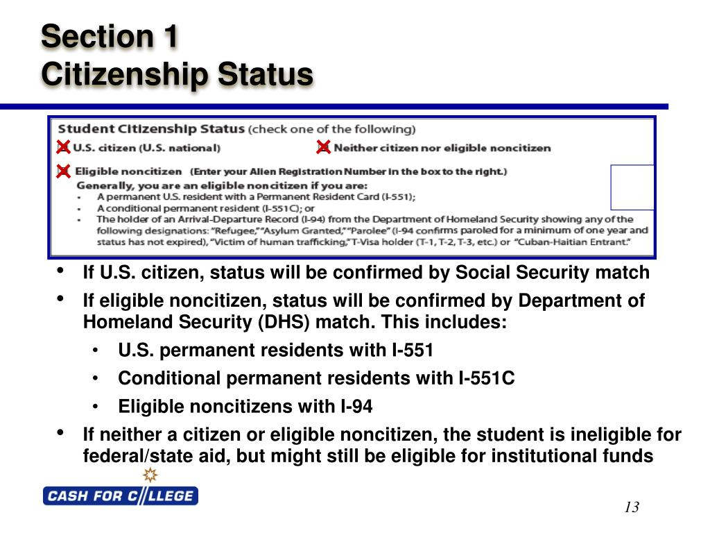 If U.S. citizen, status will be confirmed by Social Security match
