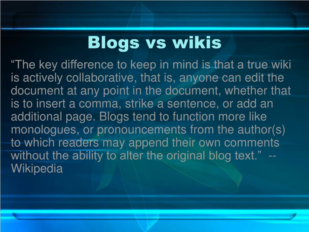 Blogs vs wikis