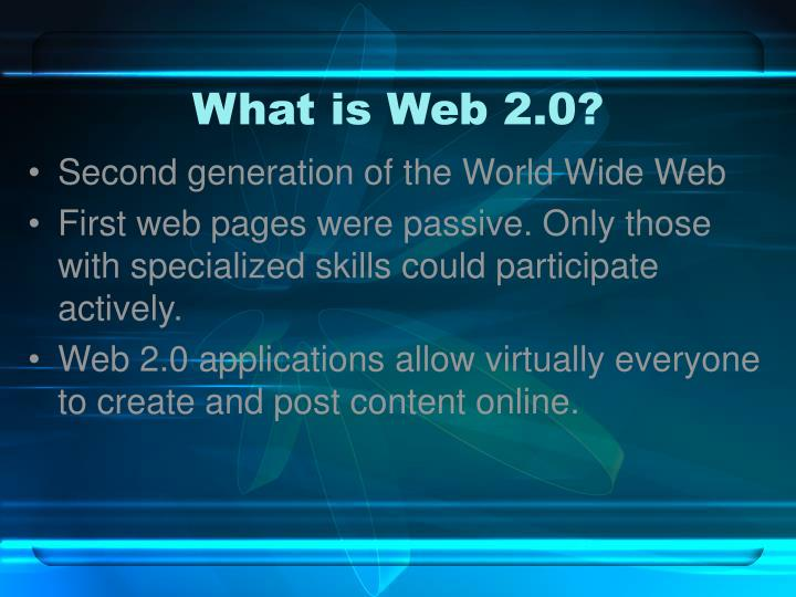 What is web 2 0 l.jpg
