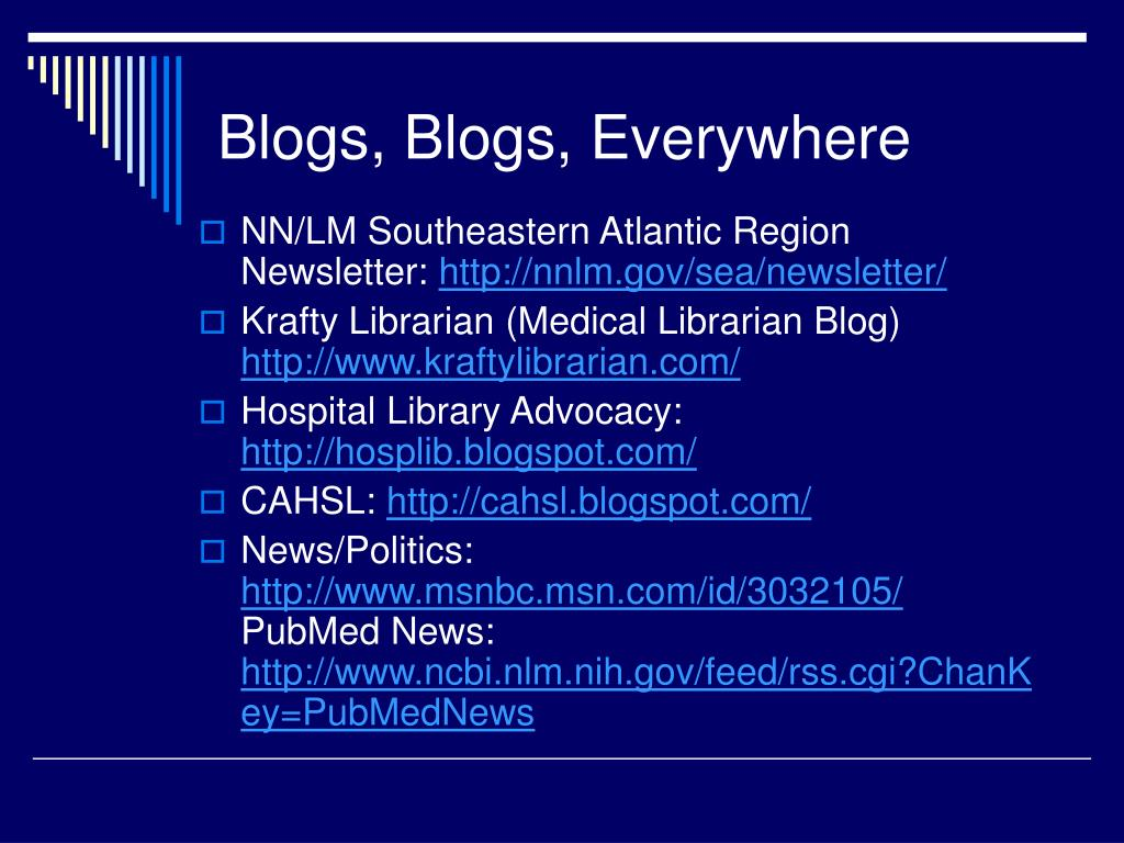 Blogs, Blogs, Everywhere
