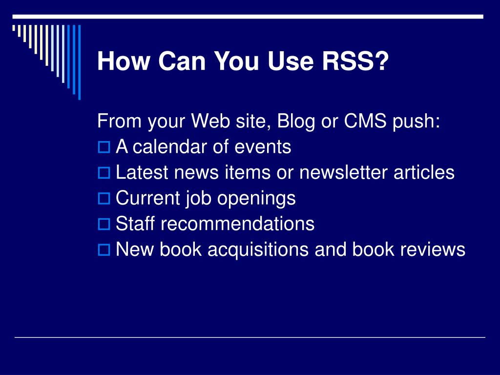 How Can You Use RSS?