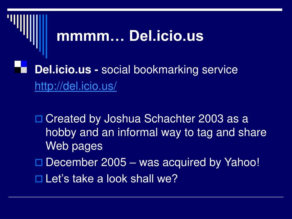 mmmm… Del.icio.us