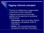 tagging informal emergent