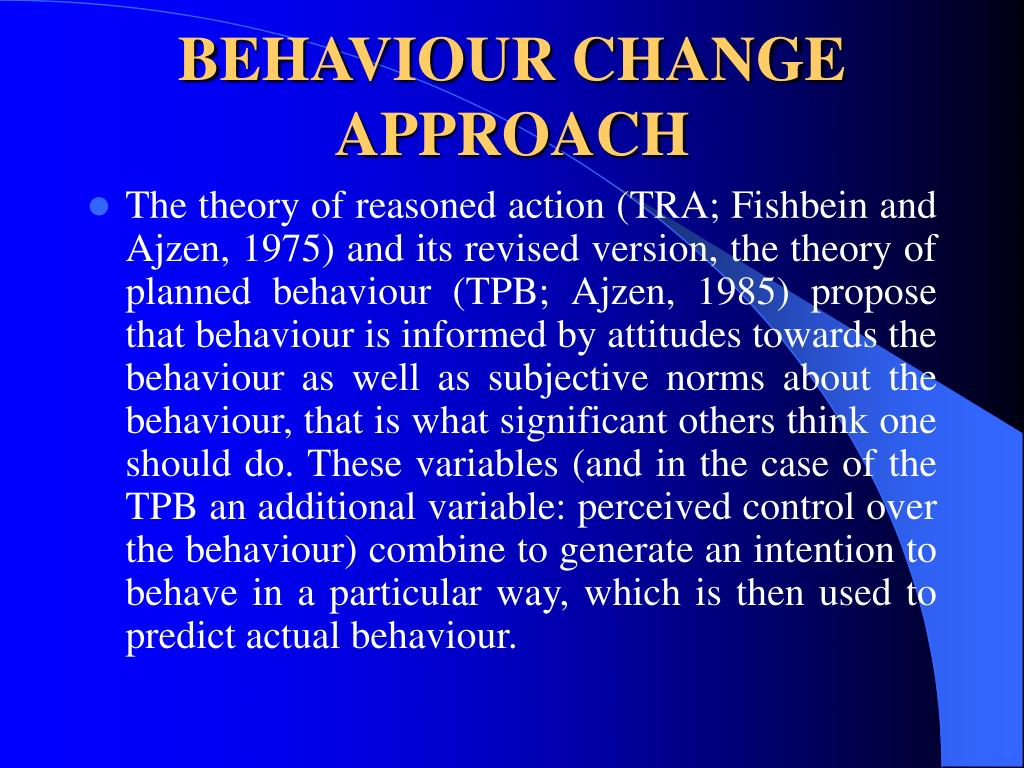 the theory by fishbein and ajzen In addition to the theories discussed above, the theory of reasoned action (ajzen & fishbein) is a widely accepted and tested behavioral model.