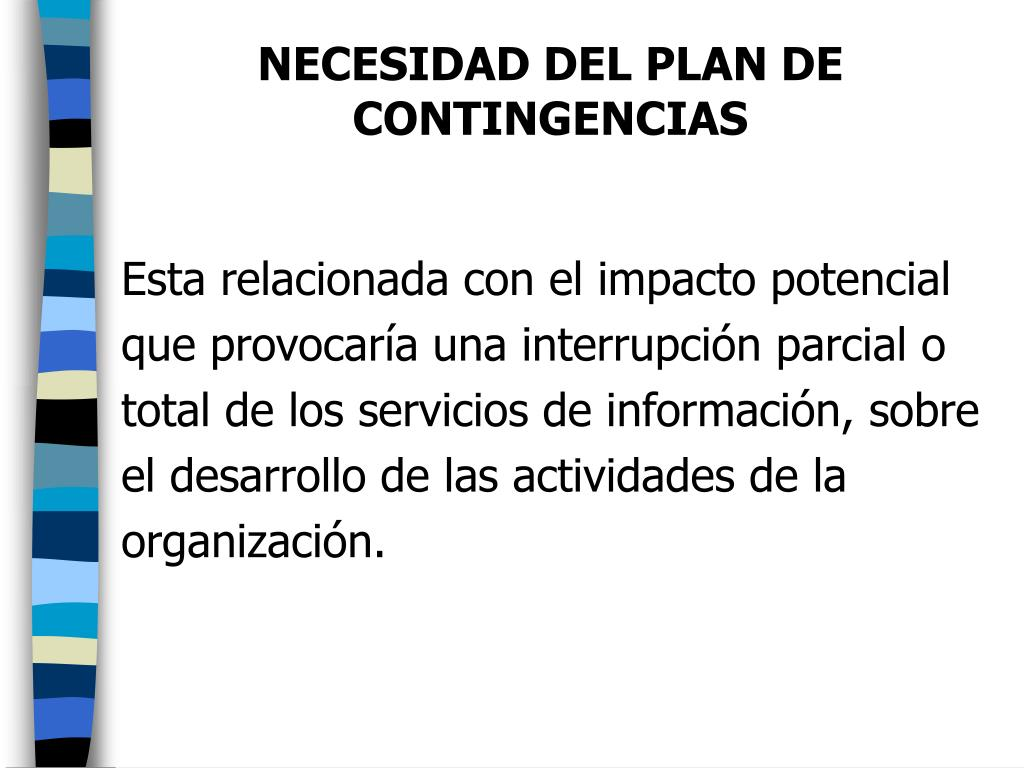 NECESIDAD DEL PLAN DE CONTINGENCIAS