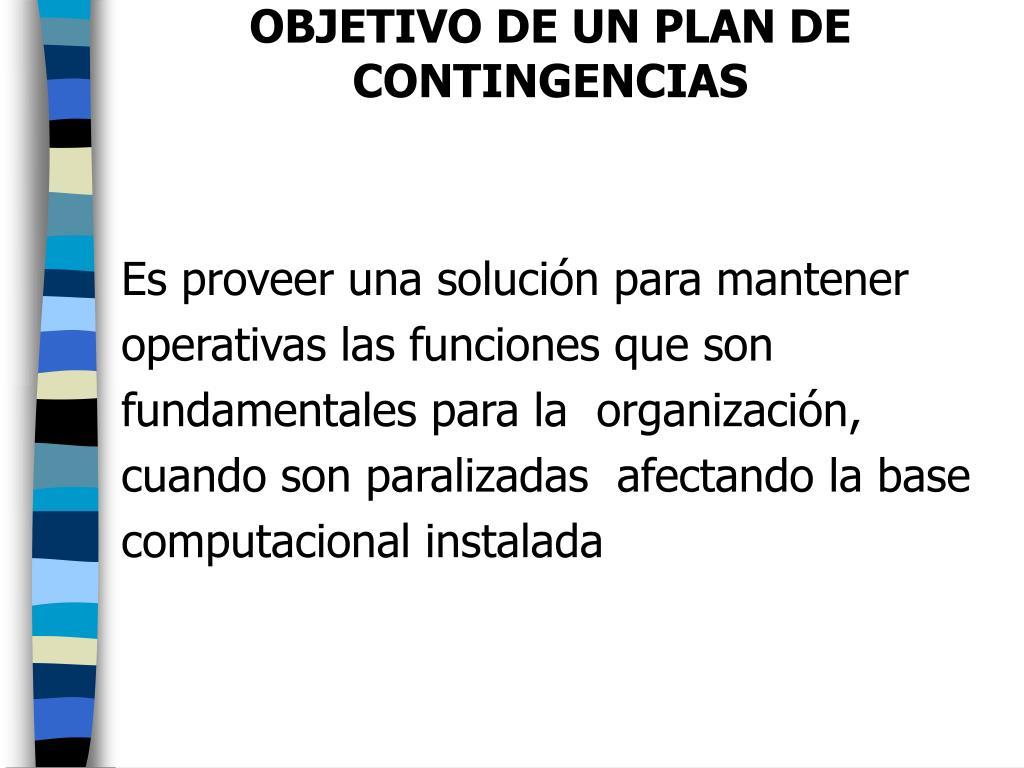 OBJETIVO DE UN PLAN DE CONTINGENCIAS