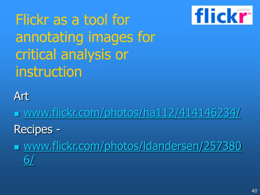 Flickr as a tool for annotating images for critical analysis or instruction
