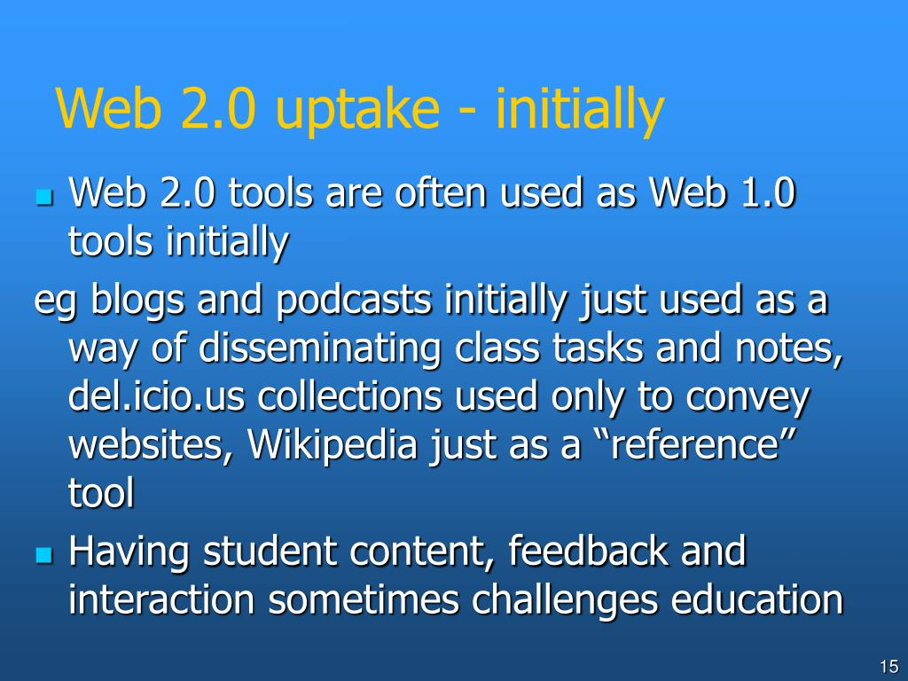 Web 2.0 uptake - initially