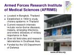 armed forces research institute of medical sciences afrims